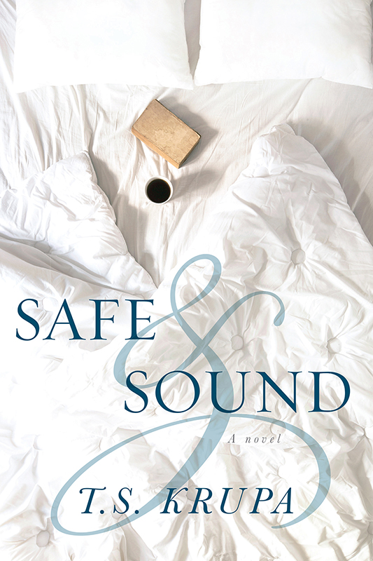 Safe & Sound: A Novel (Front Cover)