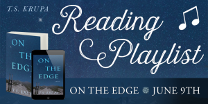Reading Playlist: On The Edge