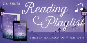 Reading Playlist: The Ten Year Reunion
